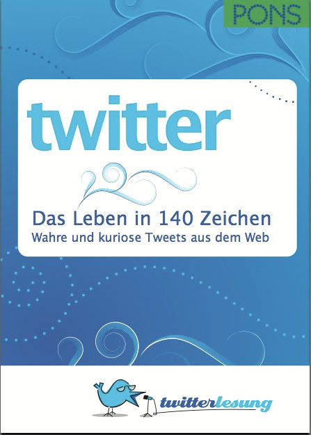Twitterbuch bei PONS: Twitter - Das Leben in 140 Zeichen